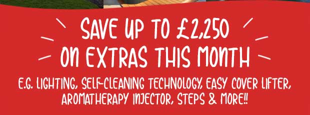 SAVE UP TO £2,250 ON EXTRAS