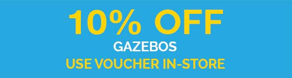 10% OFF GAZEBOS